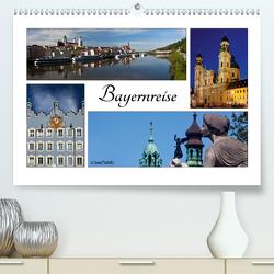 Bayernreise (Premium, hochwertiger DIN A2 Wandkalender 2021, Kunstdruck in Hochglanz) von boeTtchEr,  U