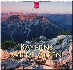 Bayerns wilde Alpen – Alpine Ursprünglichkeit – grandios und vergänglich von Rossmann,  Tobias