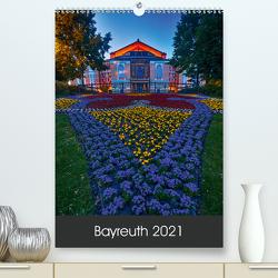 Bayreuth 2021 (Premium, hochwertiger DIN A2 Wandkalender 2021, Kunstdruck in Hochglanz) von Taepke,  Katrin