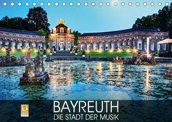 Bayreuth – die Stadt der Musik (Tischkalender 2019 DIN A5 quer) von Thoermer,  Val