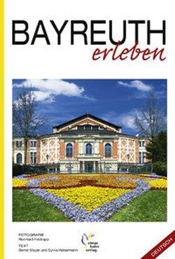 Bayreuth erleben, Deutsche Ausgabe