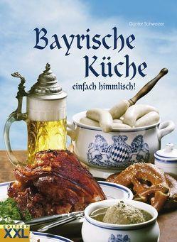Bayrische Küche von Schweizer,  Günter
