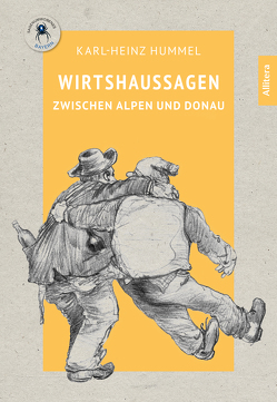 Wirtshaussagen zwischen Alpen und Donau von Hummel,  Karl-Heinz