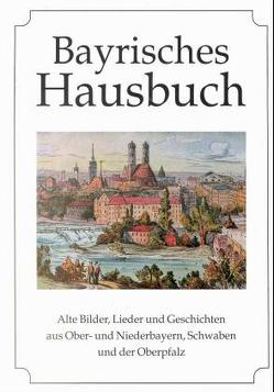Bayrisches Hausbuch von Klein,  Diethard H