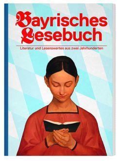 Bayrisches Lesebuch von Peter,  Graf
