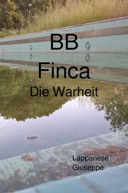 """""""BB finca"""" von Lappanese,  Giuseppe"""