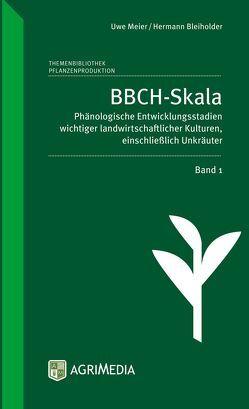 BBCH-Skala, Band 1 von Bleiholder,  Hermann, Meier,  Uwe