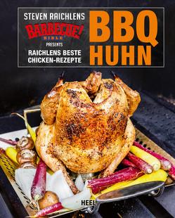 BBQ Huhn von Raichlen,  Steven