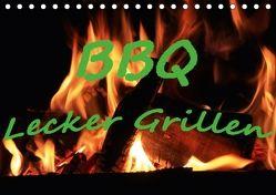 BBQ Lecker Grillen (Tischkalender 2018 DIN A5 quer) von Wolf,  Jan