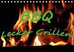 BBQ Lecker Grillen (Tischkalender 2019 DIN A5 quer) von Wolf,  Jan