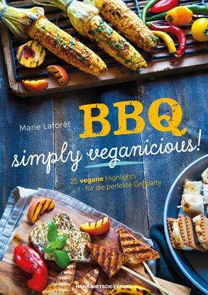 BBQ – Simply Veganicious von Laforêt,  Marie