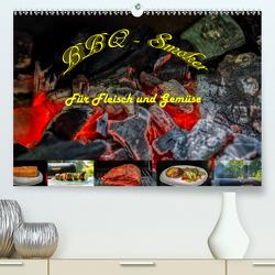 BBQ – Smoker Für Fleisch und Gemüse (Premium, hochwertiger DIN A2 Wandkalender 2020, Kunstdruck in Hochglanz) von Sommer Fotografie,  Sven