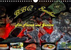 BBQ – Smoker Für Fleisch und Gemüse (Wandkalender 2019 DIN A4 quer) von Sommer Fotografie,  Sven