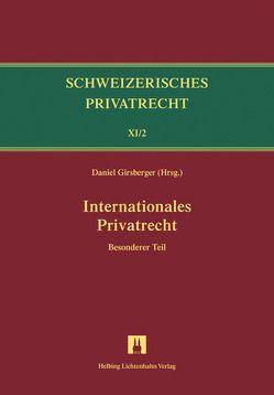 Bd.XI/2: Internationales Privatrecht von Furrer,  Andreas, Girsberger,  Daniel, Schären,  Simon, Siehr,  Kurt, Trüten,  Dirk