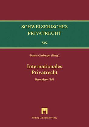 Bd.XI/2: Internationales Privatrecht von Furrer,  Andreas, Girsberger,  Daniel, Siehr,  Kurt, Trüten,  Dirk