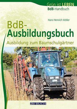 BdB-Ausbildungsbuch von Beltz,  Heinrich, Möller,  Hans Heinrich