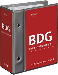 BDG – Beamten-Dienstrechtsgesetz 1979, inkl. 75. Erg.-Lfg. von Fellner,  Wolfgang