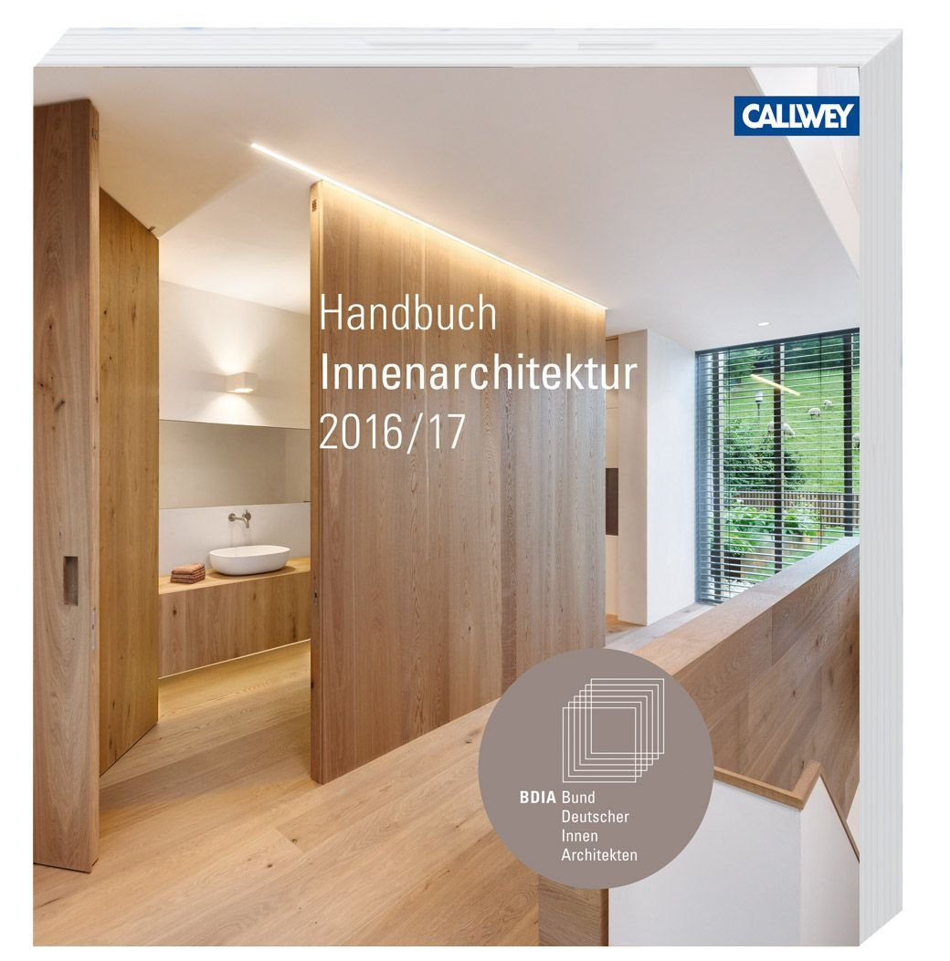 Bdia handbuch 2016 17 von bdia bund deutscher for Bund deutscher innenarchitekten