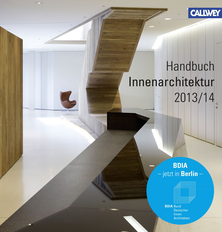 Bdia handbuch innenarchitektur 2013 2014 von bund for Literatur innenarchitektur