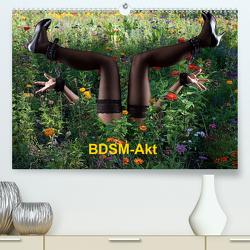 BDSM-Akt (Premium, hochwertiger DIN A2 Wandkalender 2021, Kunstdruck in Hochglanz) von Bradel,  Detlef