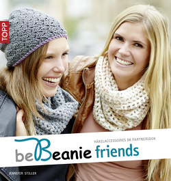 be Beanie friends von Stiller,  Jennifer