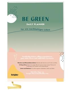 Be Green Daily Planner von Brigitte Be Green