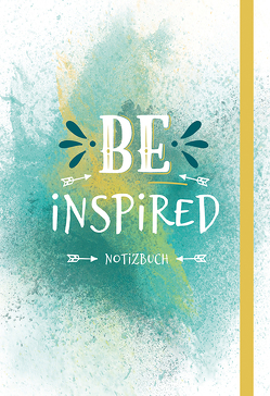 BE INSPIRED von Bertelmann,  Uwe
