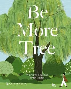 Be More Tree von Albrecht,  Anke, Davies,  Alison, Lee,  Lylean