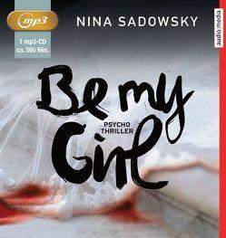 Be my Girl von Brandl,  Andrea, Engeln,  Nicole, Sadowsky,  Nina
