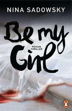 Be my Girl von Brandl,  Andrea, Sadowsky,  Nina
