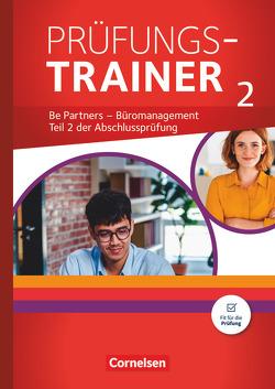 Be Partners – Büromanagement – Allgemeine Ausgabe – Neubearbeitung – Jahrgangsübergreifend