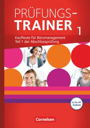 Be Partners – Büromanagement – Zu allen Ausgaben / Jahrgangsübergreifend – Prüfungstrainer 1 mit Webcode von Kiefer,  Sabine, Klein,  Michael, Rottmeier,  Michael