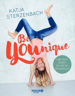 Be YOUnique von Sterzenbach,  Katja