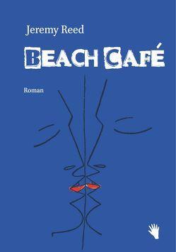 Beach Café von pociao, Reed,  Jeremy