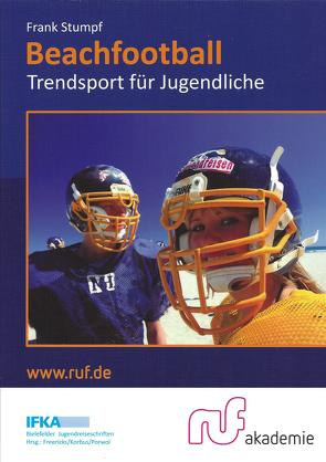Beachfootball von Korbus,  Thomas, Nahrstedt,  Wolfgang, Porwol,  Bernhard, Stumpf,  Frank