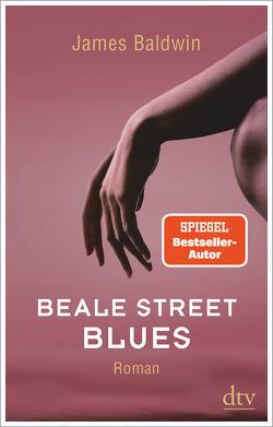 Beale Street Blues von Baldwin,  James, Mandelkow,  Miriam, Schreiber,  Daniel