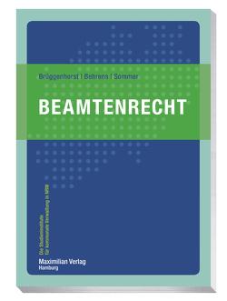 Beamtenrecht von Behrens,  Thomas, Brüggenhorst,  Sven, Sommer,  Peter