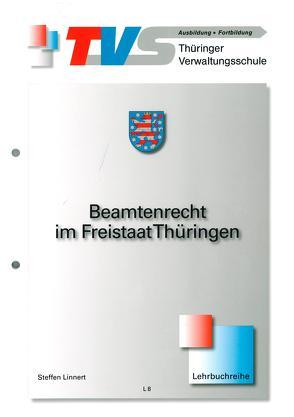 Beamtenrecht im Freistaat Thüringen von Linnert,  Steffen