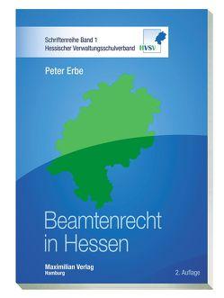 Beamtenrecht in Hessen von Erbe,  Peter