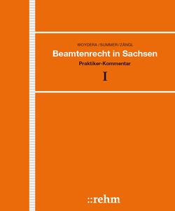 Beamtenrecht in Sachsen von Bienk-Koolman,  Sabine, Döring,  Peggy, Herold,  René, Huber,  Raimund, Summer,  Rudolf, Woydera,  Walter, Zängl,  Siegfried