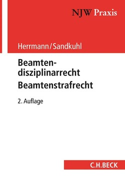 Beamtenstrafrecht – Beamtendisziplinarrecht von Herrmann,  Klaus, Sandkuhl,  Heide