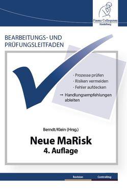 Bearbeitungs- und Prüfungsleitfaden: Neue MaRisk, 4. Auflage von Berndt,  Michael, Dr. Klein,  Jochen