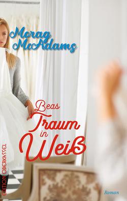 Beas Traum in Weiß von McAdams,  Morag