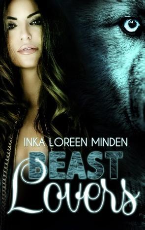 Beast Lovers von Minden,  Inka Loreen