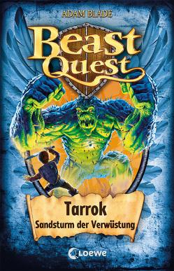 Beast Quest (Band 62) – Tarrok, Sandsturm der Verwüstung von Blade,  Adam, Margineanu,  Sandra