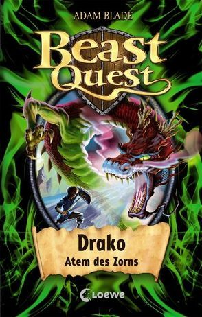 Beast Quest – Drako, Atem des Zorns von Blade,  Adam, Margineanu,  Sandra