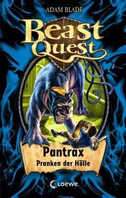 Beast Quest – Pantrax, Pranken der Hölle von Blade,  Adam, Margineanu,  Sandra