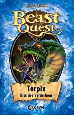 Beast Quest – Torpix, Biss des Verderbens von Blade,  Adam, Margineanu,  Sandra