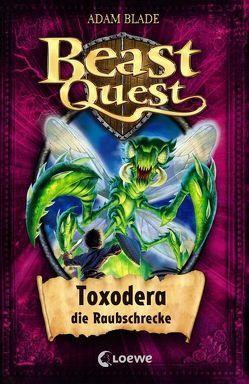 Beast Quest – Toxodera, die Raubschrecke von Blade,  Adam, Margineanu,  Sandra