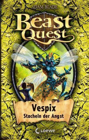 Beast Quest – Vespix, Stacheln der Angst von Blade,  Adam, Margineanu,  Sandra